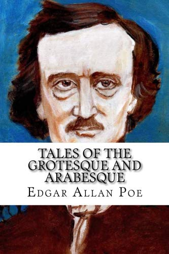 9781533379573: Tales of the Grotesque and Arabesque
