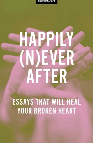 Happily (N)ever After: Essays