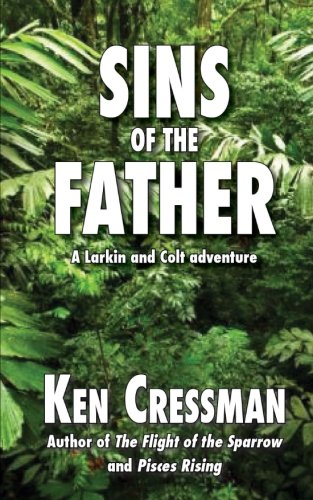 9781533381521: Sins of the Father (Larkin and Colt) (Volume 3)