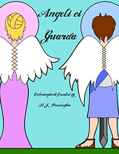 9781533384195: Angeli ci Guarda: Coloringbook for all ages