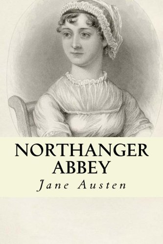 9781533385222: Northanger Abbey