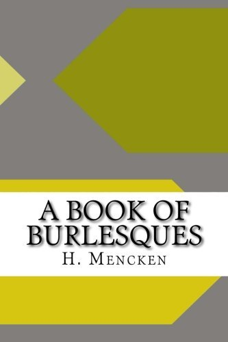 9781533385956: A Book of Burlesques