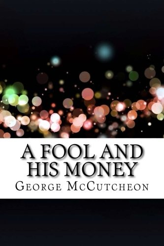 9781533385970: A Fool and His Money