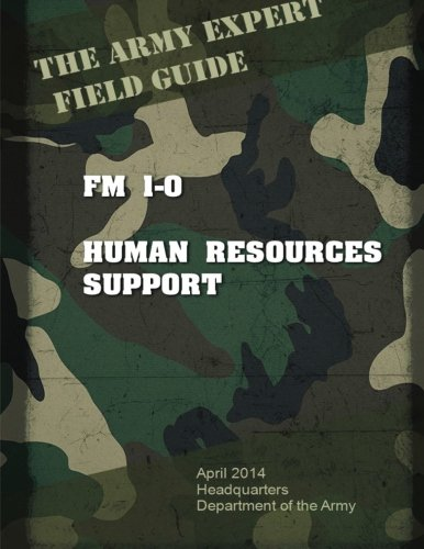 9781533386571: Field Manual FM 1-0 Human Resources Support