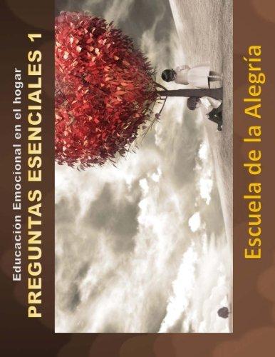 9781533386984: Educacion Emocional en el hogar. Preguntas esenciales 1.: Educamos para la VIDA (Volume 3) (Spanish Edition)