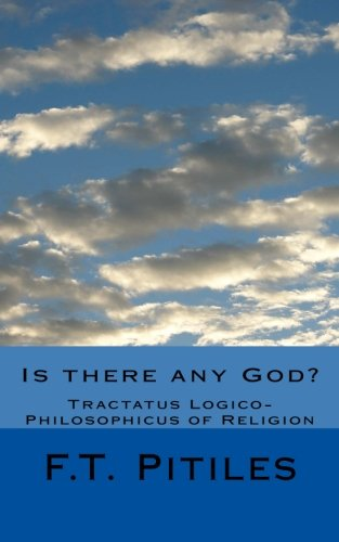9781533387820: Is there any God? Tractatus Logico-Philosophicus of Religion