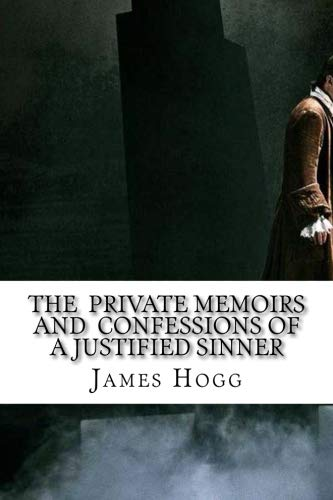 9781533388452: The Private Memoirs and Confessions of a Justified Sinner
