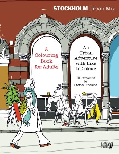 9781533389633: Stockholm Urban Mix, Colouring Book for Adults: An Urban Adventure with Inks to Colour