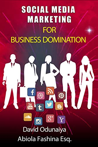 9781533389909: SOCIAL MEDIA MARKETING For Business Domination: Black & White Edition