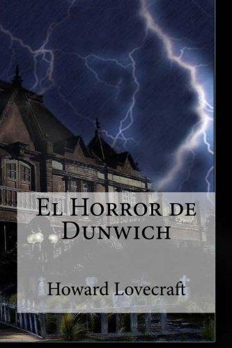 9781533390172: El Horror de Dunwich: El Horror de Dunwich Lovecraft, Howard Phillips (Spanish Edition)