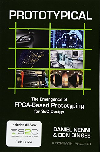 Prototypical: The Emergence of FPGA-Based Prototyping for: Dingee, Don