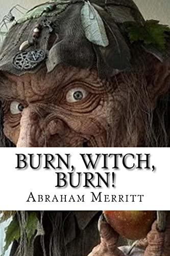 9781533391964: Burn, Witch, Burn!