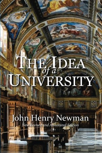 9781533396648: The Idea of a University: New Revised and Annotated Edition