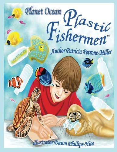 9781533396846: The Plastic Fishermen: Planet Ocean: Volume 1 (Save Our Planet)