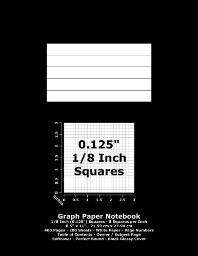 9781533397874: Graph Paper Notebook: 0.125 Inch (1/8