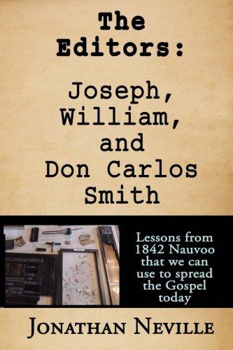 9781533400208: The Editors: Joseph, William, and Don Carlos Smith