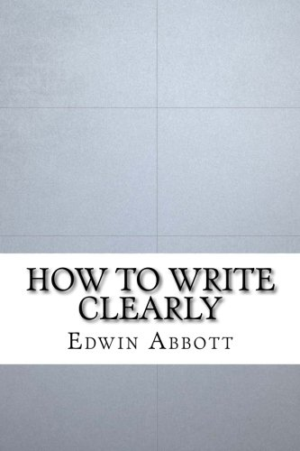 9781533400727: How to Write Clearly