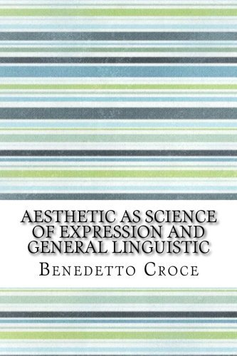 9781533400765: Aesthetic as Science of Expression and General Linguistic