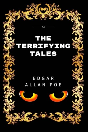 9781533404879: The Terrifying Tales: By Edgar Allan Poe - Illustrated