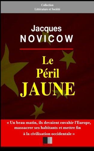 Le Peril Jaune: Novicow, Jacques
