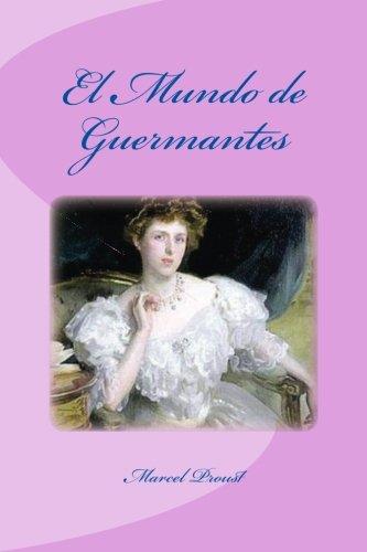 El Mundo de Guermantes: Marcel Proust, Edinson