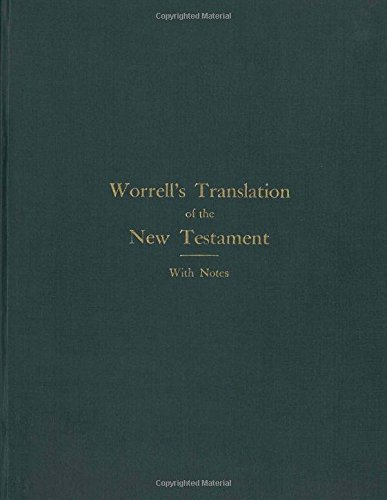 9781533410955: The Worrell New Testament: REVISED AND TRANSLATED With Notes and Instructions
