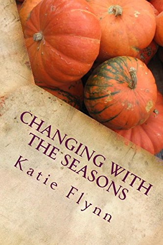 9781533412089: Changing with the Seasons: A Collection of Poems