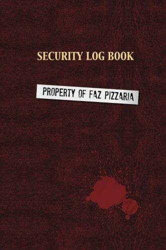 9781533414946: Security Log Book (Unofficial FNAF Journal)