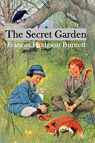 The Secret Garden Illustrated Edition (Paperback): Frances Hodgson Burnett