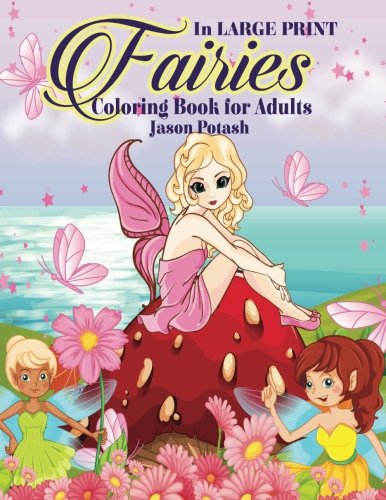 9781533425720 Fairies Coloring Book For Adults In Large Print