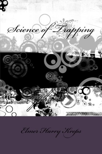 9781533430687: Science of Trapping