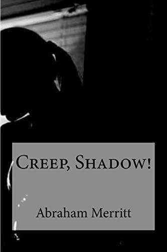 9781533431639: Creep, Shadow!
