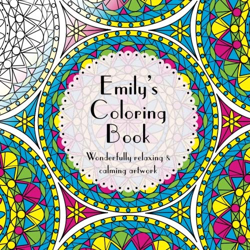 9781533439819: Emily's Coloring Book: Adult coloring featuring mandalas, abstract and floral artwork