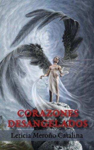 9781533440006: Corazones desangelados
