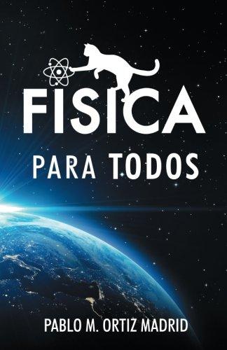 9781533441676: Fisica para todos (Spanish Edition)