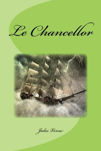 9781533441683: Le Chancellor (French Edition)