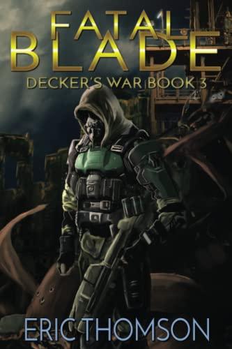 9781533443830: Fatal Blade (Decker's War) (Volume 3)