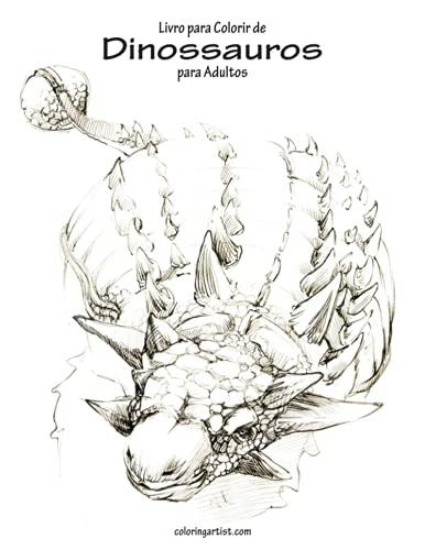 Livro Para Colorir de Dinossauros Para Adultos: Snels, Nick
