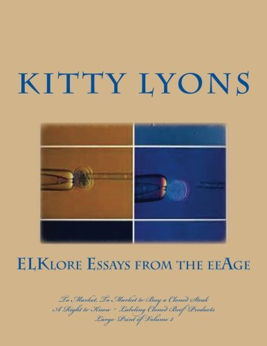 9781533451026: ELKlore Essays from the eeAGE: To Market... ~ Large Print (ELKlore Essays of the eeAGE) (Volume 2)