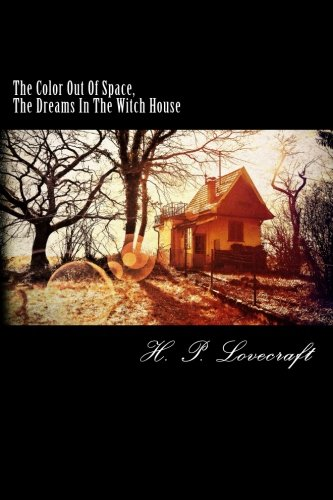 9781533456298: The Color Out Of Space, The Dreams In The Witch House