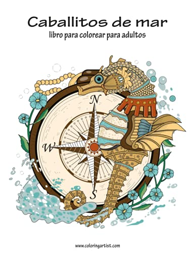 9781533456496: Caballitos de mar libro para colorear para adultos 1 (Volume 1) (Spanish Edition)