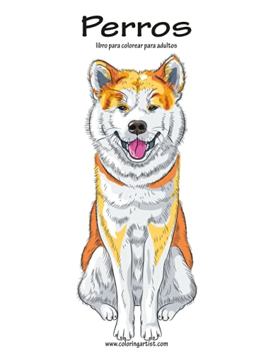 9781533456526: Perros libro para colorear para adultos 1: Volume 1