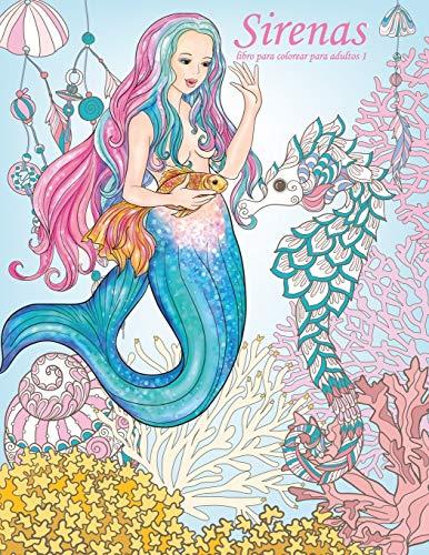 9781533456908: Sirenas libro para colorear para adultos 1: Volume 1