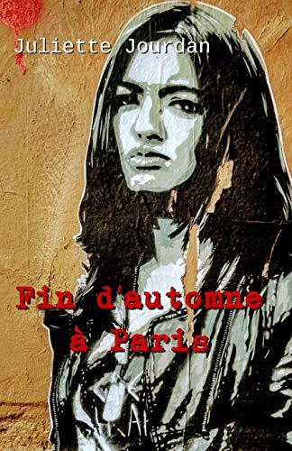 9781533457196: Fin d'automne a Paris (French Edition)