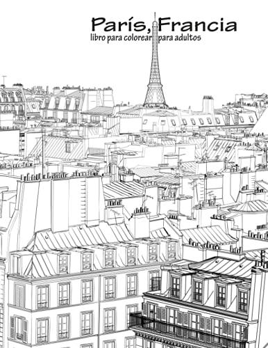 9781533457257: París, Francia libro para colorear para adultos 1: Volume 1