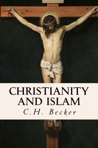 9781533457578: Christianity and Islam