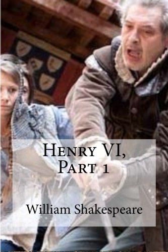 9781533457851: Henry VI, Part 1