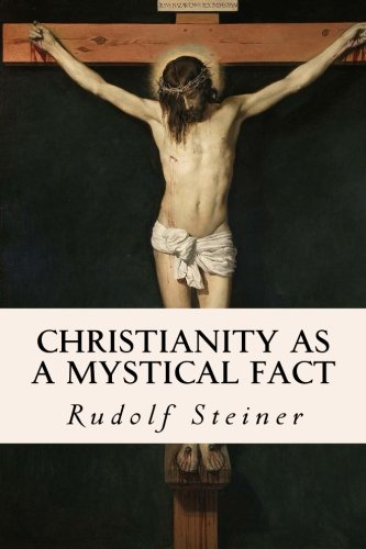 9781533457899: Christianity as a Mystical Fact