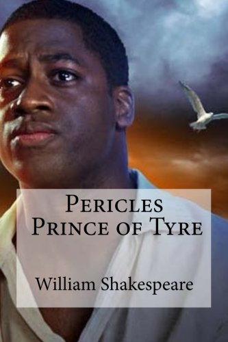 9781533460004: Pericles, Prince of Tyre