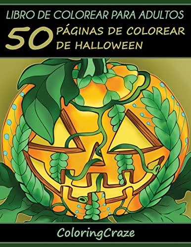 9781533461346: Libro para colorear para adultos: 50 Páginas para Colorear con Temática de Halloween, Serie de libros para colorear para adultos creados por ... el estrés) (Volume 11) (Spanish Edition)